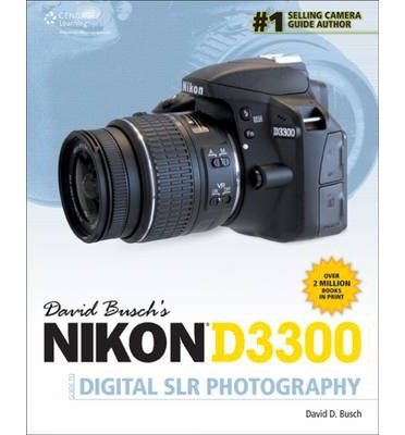 Buschs-Nikon-D3300-Guide-Digital-SLR-Photography-By-author-David-Busch-June-2014-0