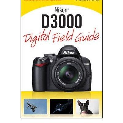 Nikon-D3000-Digital-Field-Guide-by-J.-Dennis-Thomas-0