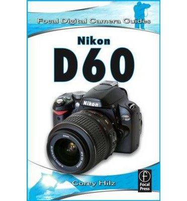 Nikon-D60-Author-Corey-Hilz-Aug-2008-0